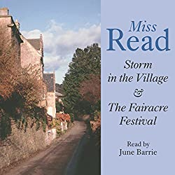Storm in the Village & Fairacre Festival