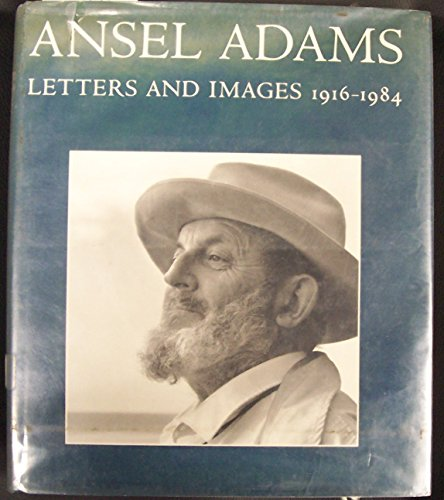 Ansel Adams: Letters and Images, ()