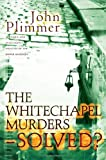In the Footsteps of the Whitechapel Murders, John F. Plimmer, 0755113659