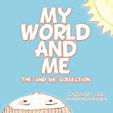 My World and Me, Carolyn A. Lee, 1426940548