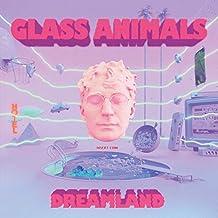 Glass Animals - 'Dreamland'