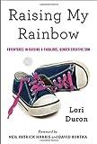 Raising My Rainbow, Lori Duron, 0770437729