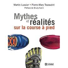 Mythes et réalités sur la course à pied