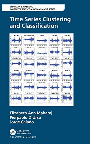 Time Series Clustering and Classification (Chapman & Hall/CRC Computer Science & Data Analysis)