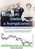 Saliendo adelante... a trompicones: La tragicomedia de una familia de pueblo en los finales 50 y su lucha cotidiana por salir adelante, a pesar de los pesares (Spanish Edition)