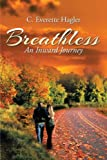 img - for Breathless: An Inward Journey book / textbook / text book
