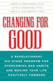 Changing For Good by James Prochaska