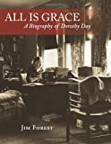 All Is Grace, Jim Forest, 1570759219