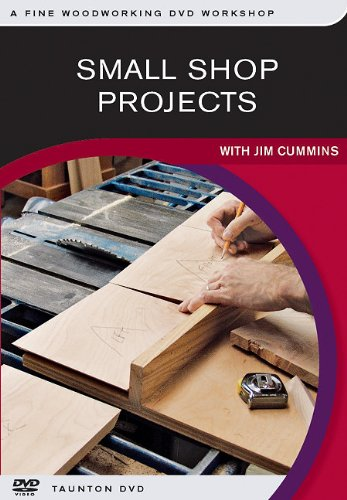 small-shop-projects-with-jim-cummins