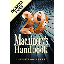 Machinery's Handbook 29th Edition - Toolbox by Oberg, Erik 29th (twenty-ninth) Edition (January 2, 2012)