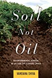 Soil Not Oil: Environmental Justice in an Age of
