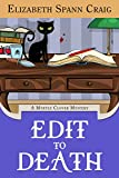 Edit to Death (A Myrtle Clover Cozy Mystery Book 14)