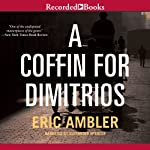 A Coffin for Dimitrios | Eric Ambler