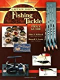 Captain John's Fishing Tackle: Price Guide