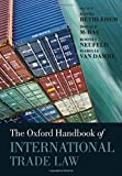 img - for The Oxford Handbook of International Trade Law (Oxford Handbooks) book / textbook / text book