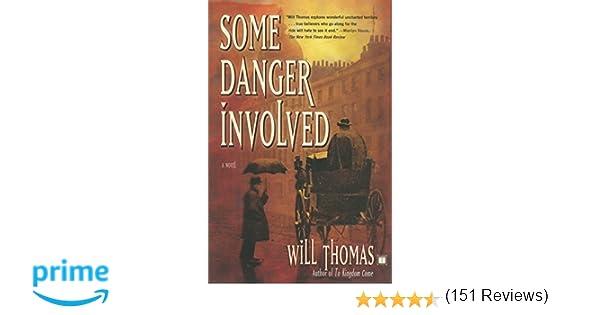 Some Danger Involved: A Novel: Will Thomas: 9780743256193: Amazon ...