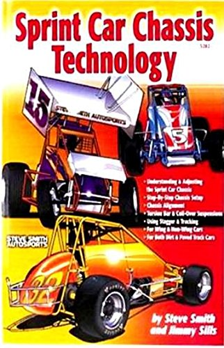 THE COMPLETE SPRINT RACING COMPLETE CHASSIS TECHNOLOGY MANUAL - Includes Technical Information on Understanding and Adjusting Chassis
