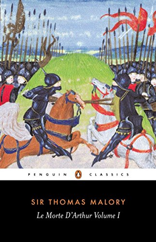 Le Morte D'Arthur: Volume 1 (The Penguin English Library) (Le Morte D Arthur By Sir Thomas Malory)