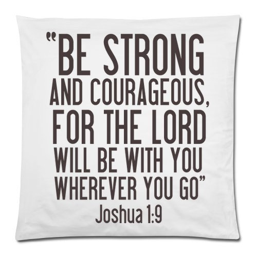 UPC 798837165251, DECORLUTION Bible Verse-BE STRONG AND COURAGEOUS,FOR THE LORD WILL BE WITH YOU WHEREVER YOU GO. Joshua 1:9 Throw Pillow Case Cushion Cover 18x18 Inch