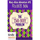 The Miss Fortune Series: The Two-Body Problem (Kindle Worlds Novella) (The Mary-Alice Files Book 5)