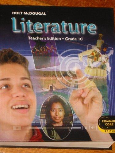 Holt McDougal Literature: Teacher's Edition Grade 10 2012