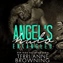 Angel's Halo: Entangled Audiobook by Terri Anne Browning Narrated by Alexa McKraken, Holly Warren, Yvonne Syn, Emily Cauldwell, Douglas Berger, Shannon Gunn, Lance Greenfield, Biff Summers