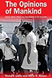 img - for The Opinions of Mankind: Racial Issues, Press, and Progaganda in the Cold War by Richard Lentz (2011-02-14) book / textbook / text book