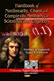 Handbook of Nonlinearity, Chaos, and Complexity Methods for Scientists and Engineers, Vladimir G. Ivancevic and Tijana T. Ivancevic, 1612099378