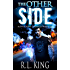 The Other Side: A Novel in the Alastair Stone Chronicles