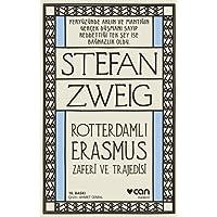 Rotterdamlı Erasmus: Zaferi ve Trajedisi