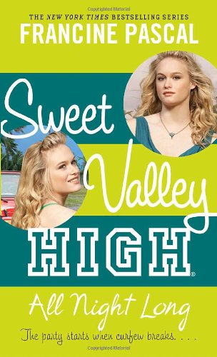 Full sweet valley high book series by kate william francine pascal all night long book 5 of the sweet valley high book series fandeluxe Image collections
