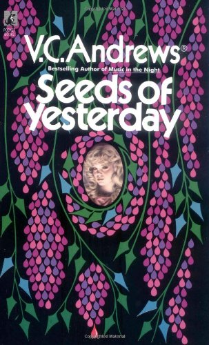 Seeds of Yesterday - Book #4 of the Dollanganger