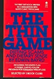 The Thin Game, Edwin Bayrd, 0380471426