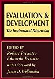 img - for Evaluation and Development: The Institutional Dimension (World Bank Series on Evaluation & Development) book / textbook / text book