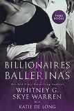 Billionaires and Ballerinas