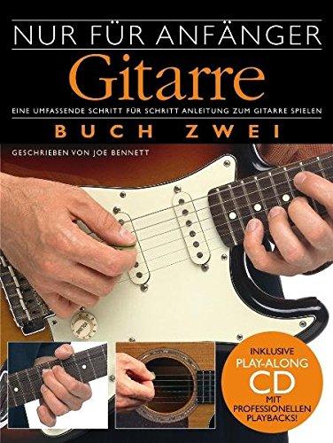 'Nur für Anfänger' - Gitarre 2 (inkl. CD)