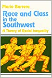 img - for Race and Class in the Southwest: A Theory of Racial Inequality book / textbook / text book