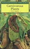 img - for Carnivorous Plants (Wisley Handbook) book / textbook / text book