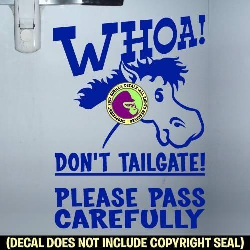WHOA! DON'T TAILGATE CARTOON HORSE On Board Caution Trailer Vinyl Decal Sticker E