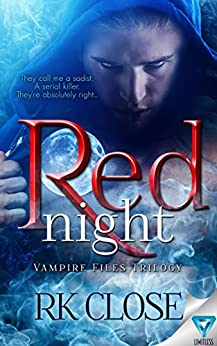 Red Night (Vampire Files Trilogy Book 1) by [Close, RK]