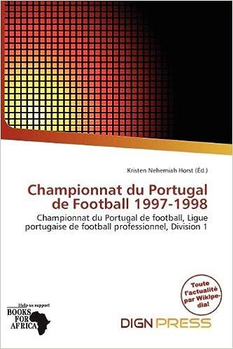 Livre Championnat Du Portugal de Football 1997-1998 pdf epub