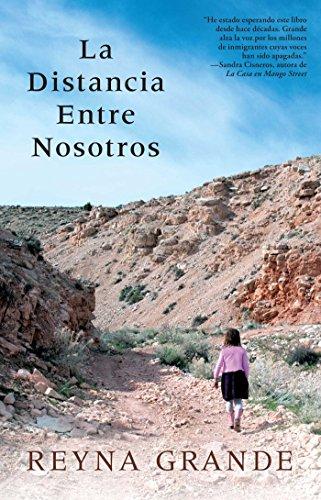 La distancia entre nosotros (Atria Espanol) (Spanish Edition) [Reyna Grande] (Tapa Blanda)