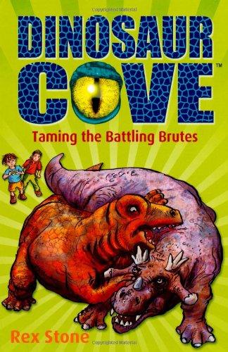 Dinosaur Cove: Taming the Battling Brutes ebook