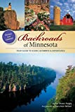 img - for Backroads of Minnesota: Your Guide to Scenic Getaways & Adventures by Shawn Perich (2011-03-28) book / textbook / text book