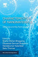 Characterization of Nanomaterials: Advances and Key Technologies discusses the latest advancements in the synthesis of various types of nanomaterials. The book's main objective is to provide a comprehensive review regarding the latest advance...