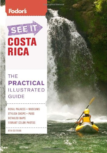 Fodor's See It Costa Rica, Third Edition (Full-color Travel Guide) (Fodors Central Europe compare prices)