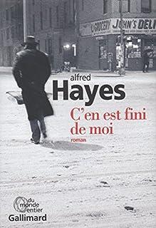 C'en est fini de moi, Hayes, Alfred