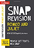 Romeo and Juliet: AQA GCSE English Literature Text Guide (Collins Snap Revision)