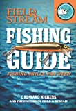 Field & Stream Skills Guide: Fishing (Field & Streams Total Outdoorsman Challenge)