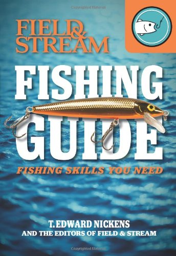 field-stream-skills-guide-fishing-field-streams-total-outdoorsman-challenge